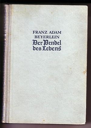 Roman-Sammlung aus Vergangenheit und Gegenwart Band 72: Beyerlein, Franz Adam