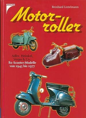Motorroller - Adler, Heinkel, Vespa & Co.: Lintelmann, Reinhard