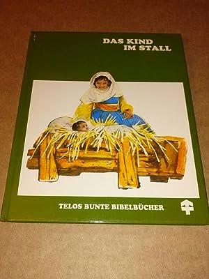 Das Kind im Stall - Telos bunte: de Vries, C.