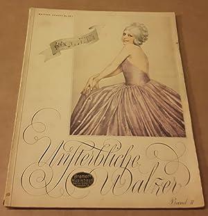 Unsterbliche Walzer Band II Band 2 für: Edition Schott (Hrsg.)