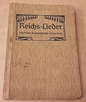 Reichs-Lieder - Deutsches Gemeinschafts-Liederbuch - 901.-950. Tausend: Verein für Innere