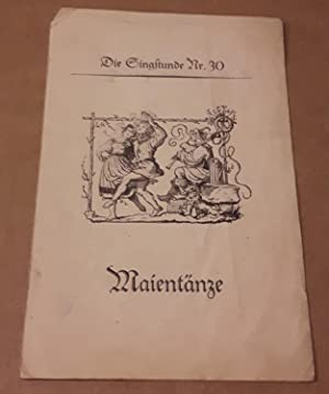Die Singstunde Nr. 31 - Maientänze /: Jöde, Fritz (Hrsg.)