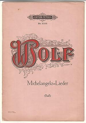 Edition Peters Nr. 3155 Wolf Michelangelo-Lieder Baß: Wolf, Hugo