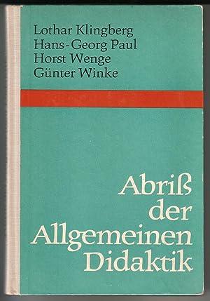 Abriß [Abriss] der Allgemeinen Didaktik. Lothar Klingberg,: Lothar Klingberg et