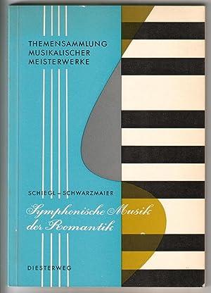 Themensammlung musikalischer Meisterwerke. Herausgegeben von Hermann Schiegl: Schiegl - Schwarzmaier