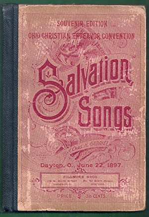 Salvation Songs for Gospel Meetings, Endeavor Societies, Epworth Leagues, Baptist Unions, Sunday ...