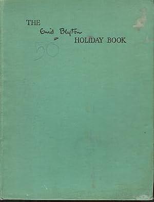 The Enid Blyton Holiday Book: Blyton, Enid