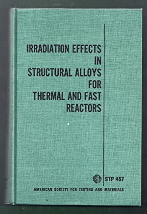 Irradiation Effects in Structural Alloys for Thermal and Fast Reactors. A symposium presented at ...
