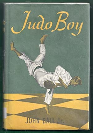 Judo Boy: Ball, John, Jr.