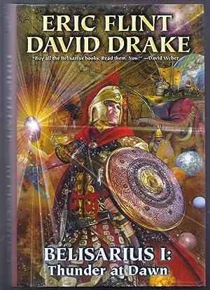 Belisarius I: Thunder at Dawn: Flint, Eric and David Drake