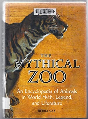 The Mythical Zoo. An Encyclopedia of Animals: Sax, Boria
