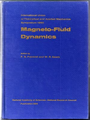 Magneto-Fluid Dynamics. Proceedings of a Symposium Sponsored by the International Union of ...