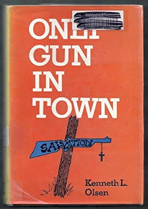 Only Gun in Town