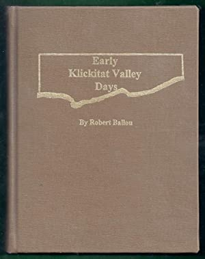 Early Klickitat Valley Days: Ballou, Robert