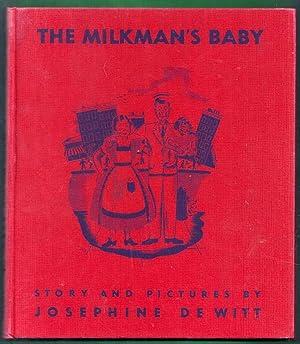 The Milkman's Baby: de Witt, Josephine