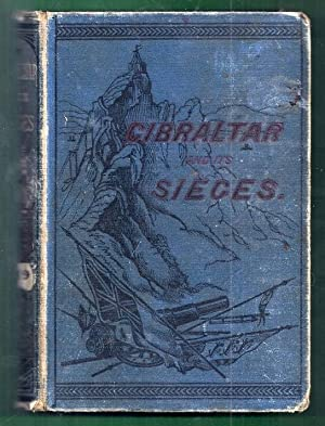 Gibraltar and its Sieges with a Description: Editors