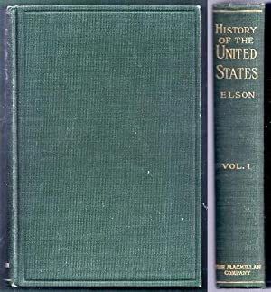 History of the United States of America. Volume I (1): Elson, Henry William
