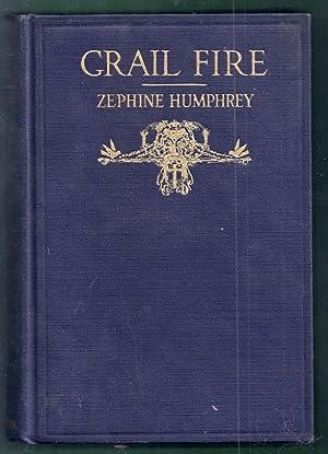 Grail Fire: Humphrey, Zephine