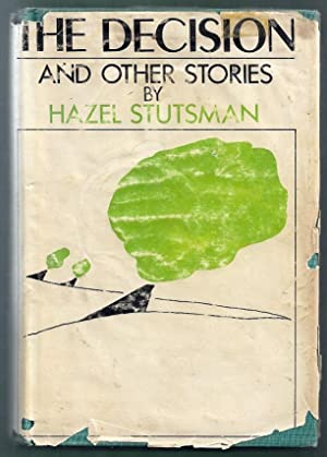 The Decision and Other Stories: Stutsman, Hazel
