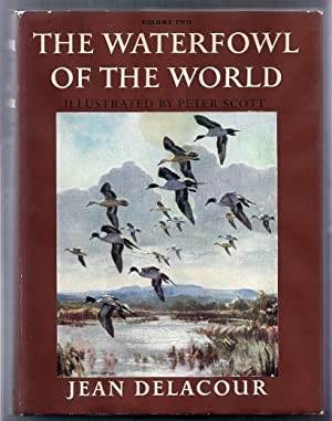 The Waterfowl of the World. Volume Two: The Dabbling Ducks: Delacour, Jean (illus. by Peter Scott)