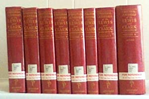 Original Journals of the Lewis and Clark Expedition 1804-1806 Printed From the original manuscripts...