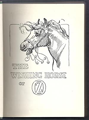 The Wishing Horse of Oz: Thompson, Ruth Plumly (illus. by John R. Neill)