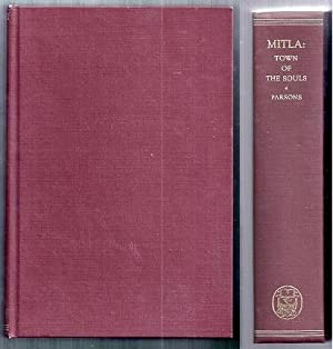 Mitla Town of the Souls and Other: Parsons, Elsie Clews