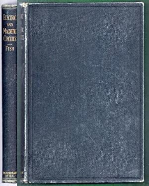 Fundamental Principles of Electric and Magnetic Circuits. First Edition: Fish, Fred Alan
