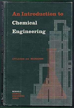 An Introduction to Chemical Engineering: Littlejohn, Charles E.
