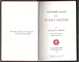Pioneer Days on Puget Sound: Denny, Arthur (intro. by William Katz)