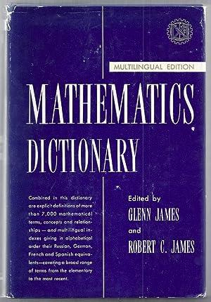 Mathematics Dictionary. Multilingual Edition: James, Glenn and