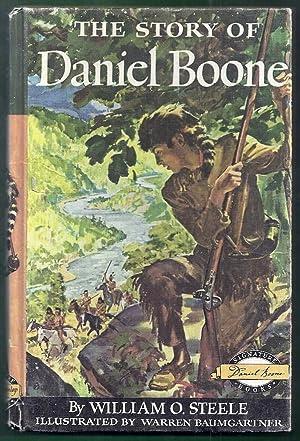 The Story of Daniel Boone: Steele, William O.