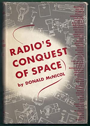 Radio's Conquest of Space. The Experimental Rise: McNicol, Donald