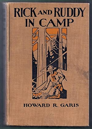 Rick and Ruddy in Camp. The Adventures: Garis, Howard R.