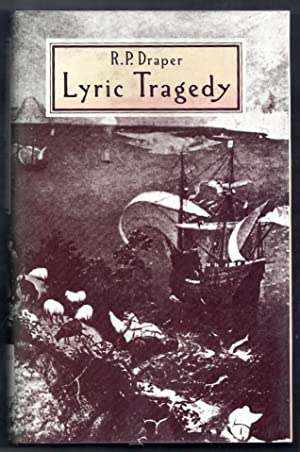 Lyric Tragedy: Draper, R.P.