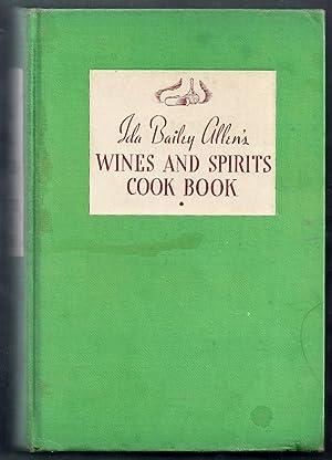 Ida Bailey Allen's Wines and Spirits Cook: Allen, Ida Bailey