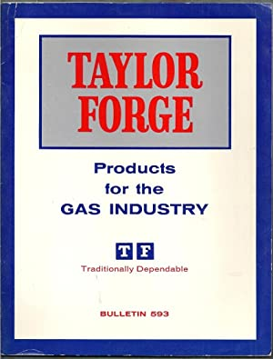 Taylor Forge. Products for the Gas Industry: Editors