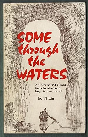 Some Through the Waters. A Chinese Red: Lin, Yi