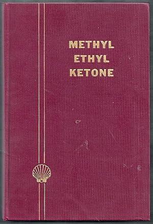 Methyl Ethyl Ketone. Technical Publication SC: 50-2: Shell Chemical Corporation