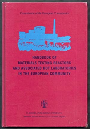 Handbook of Materials Testing Reactors and Associated: von der Hardt,