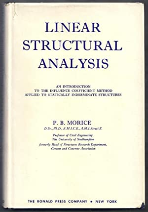Linear Structural Analysis. An Introduction to the: Morice, P.B.