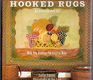 Hooked Rugs. An American Folk Art with: Linsley, Leslie