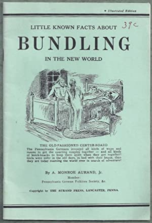 Little Known Facts About Bundling in the: Aurand, A. Monroe,