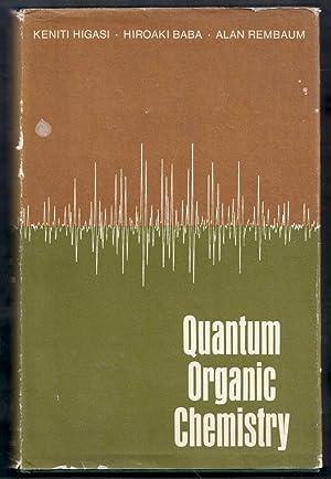 Quantum Organic Chemistry: Higasi, Keniti, Hiroaki