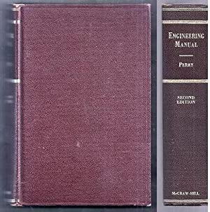 Engineering Manual. A Practical Reference of Data: Perry, Robert H.