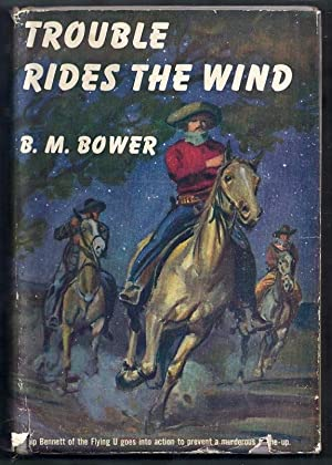 Trouble Rides the Wind