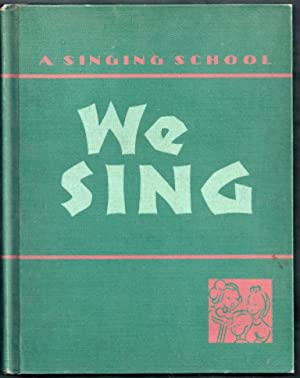 We Sing: A Singing School: Armitage, Theresa, Peter