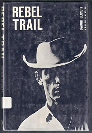 Rebel Trail. A Double D Western