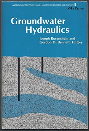 Groundwater Hydraulics. Water Resources Monograph Series 9: Rosenshein, Joseph and
