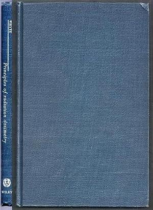 Principles of Radiation Dosimetry: Whyte, G.N.